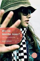 Wer ist Jennifer Jones?: Ein Psychothriller