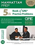 5 Lb. Book of GRE Practice Problems, Manhattan Prep Staff, 1937707296