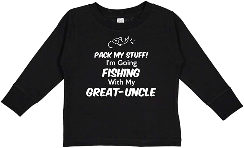 Im Going Fishing with My Great-Uncle Toddler//Kids Long Sleeve T-Shirt Pack My Stuff