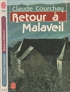 Retour à Malaveil