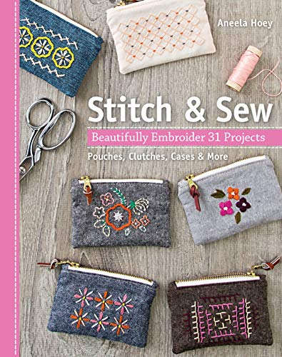 - Stitch & Sew: Beautifully Embroider 31 Projects