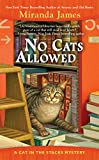 No Cats Allowed (Cat in the Stacks Mystery) by  Miranda James in stock, buy online here