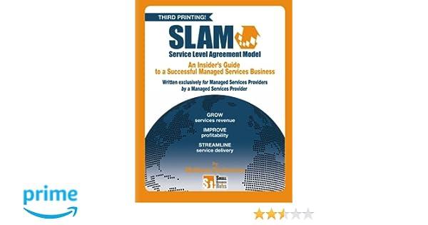Slam Service Level Agreement Model Slam Your Managed Services