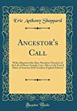 img - for Ancestor's Call: With a Reprint of the Slave Narrative: Narrative of the Life of Moses Grandy; Late a Slave in the United States of America (1843 London, England Edition) (Classic Reprint) book / textbook / text book