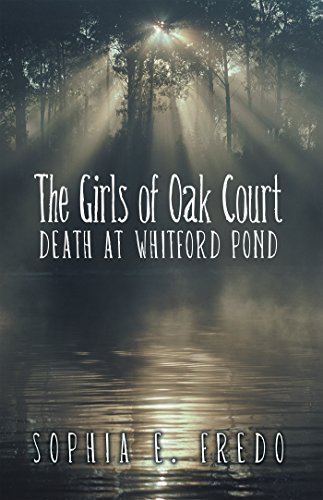 The Girls of Oak Court: Death at Whitford - Oak Court