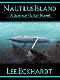 NAUTILUS ISLAND: A Novel of Captain Nemo and the Nautilus