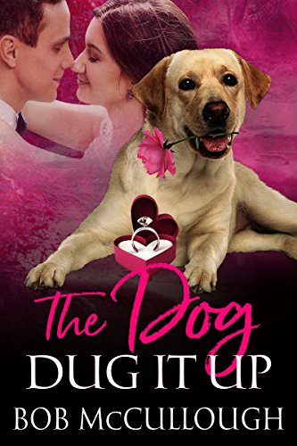 The Dog Dug It Up cover