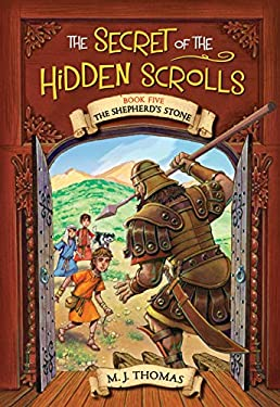 The Secret of the Hidden Scrolls: The Shepherd's Stone, Book 5