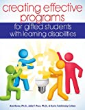 Creating Effective Programs for Gifted Students with Learning Disabilities, Tulchinsky Cohen, Karin and Pace, Julie, 1618210440