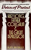 Voices of Protest: Huey Long, Father Coughlin, & the Great Depression
