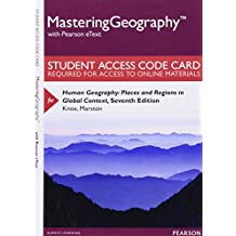 MasteringGeography with Pearson eText -- Standalone Access Card -- for Human Geography: Places and Regions in Global Context (7th Edition)