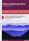 img - for MasteringGeography with Pearson eText -- Standalone Access Card -- for Human Geography: Places and Regions in Global Context (7th Edition) book / textbook / text book