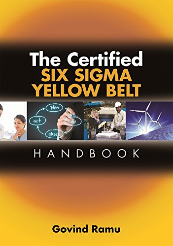 The Certified Six Sigma Yellow Belt Handbook