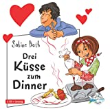 Freche Mädchen: Drei Küsse zum Dinner: 2 CDs