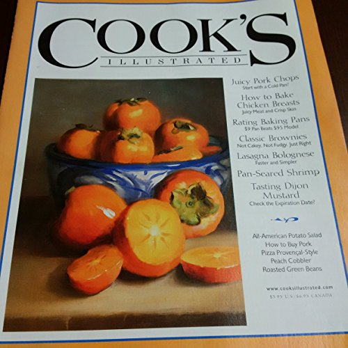 Cook's Illustrated Magazine; featuring Juicy Pork Chops, How to Bake Chicken...