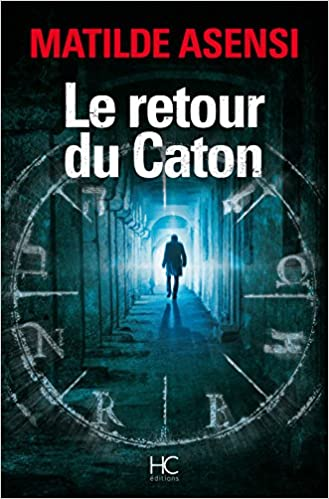 Le retour du caton - Matilde Asensi
