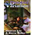 The Dragon Variation (Liaden Universe combo volumes Book 1)