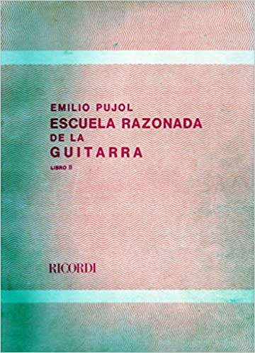 ESCUELA RAZONADA DE LA GUITARRA LIBRO 2.