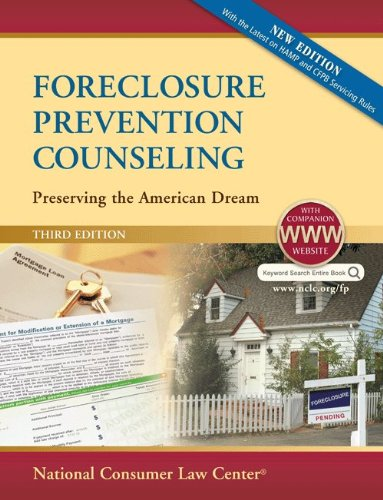 Foreclosure Prevention Counseling: Preserving the American Dream