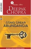 img - for Como Crear Abundancia / Creating Affluence (Spanish Edition) book / textbook / text book