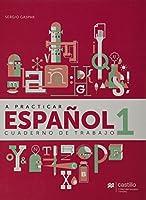 A practicar español 1. Cuaderno de trabajo