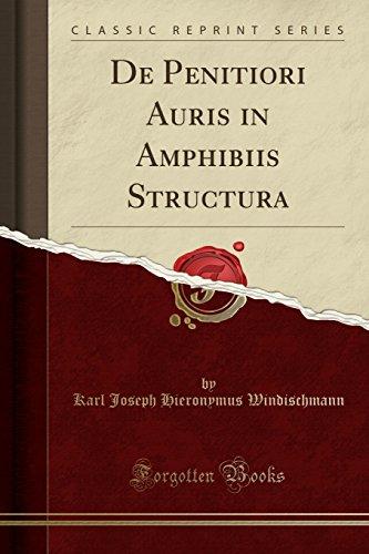 De Penitiori Auris in Amphibiis Structura (Classic Reprint) (Latin Edition)