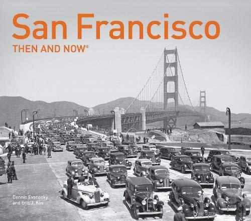Amazon San Francisco Then And Now 9781911216063 Dennis