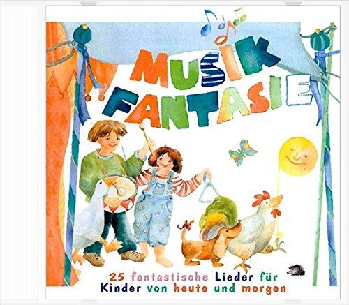 Musik Fantasie - Lieder-CD: Alle 25 Lieder aus Musik Fantasie 1 und 2, gesammelt auf einer CD