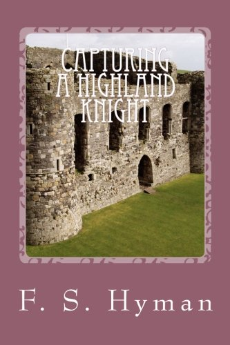Read Online Capturing A Highland Knight PDF