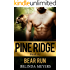 Bear Run: A Bear Shifter Paranormal Romance (BBW) (Pine Ridge BBW Bear Shifter Paranormal Romance Series Book 1)