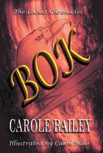 The Locket Chronicles: Bok - Bailey Carole