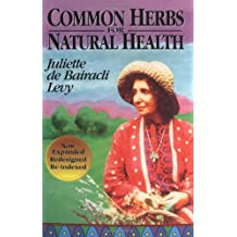 Common Herbs for Natural Health (Herbals of Our Foremothers)
