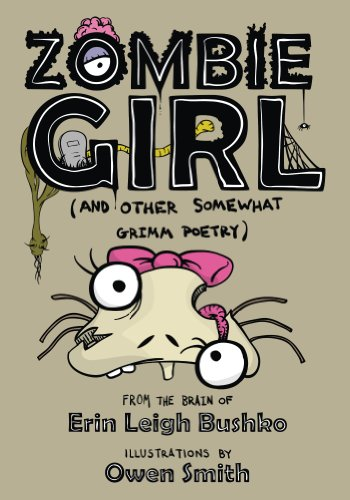 Zombie Girl and Other Somewhat Grimm Poetry -