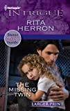 The Missing Twin, Rita Herron, 0373746059