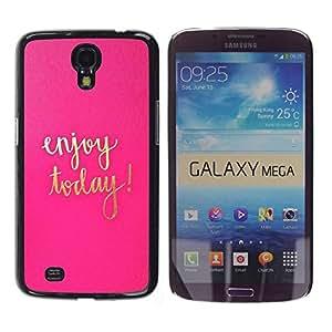 Paccase / SLIM PC / Aliminium Casa Carcasa Funda Case Cover para - Today Motivational Gold Pink Text - Samsung Galaxy Mega 6.3 I9200 SGH-i527