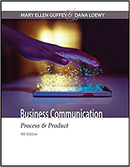 Business Communication: Process & Product (MindTap Course List)