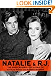 Natalie and R.J.: The Star-Crossed Lo...