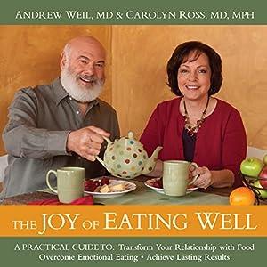 The Joy of Eating Well Speech
