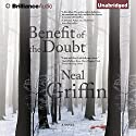 Benefit of the Doubt Audiobook by Neal Griffin Narrated by Fleet Cooper