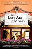 The Lost Art of Mixing