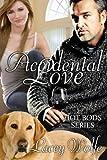 Accidental Love (Hot Bods Series Book 3)