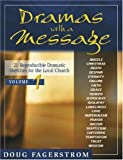 Dramas with a Message, Douglas L. Fagerstrom, 0825425816