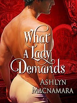 What a Lady Demands (The Eton Boys Trilogy Book 2) by [Macnamara, Ashlyn]