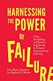 img - for Harnessing the Power of Failure: Using Storytelling and Systems Engineering to Enhance Organizational Learning book / textbook / text book