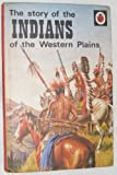 The Story of the Indians, Frank Humphris, 0721403395