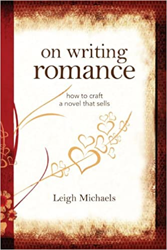 AmazonCom On Writing Romance How To Craft A Novel That Sells