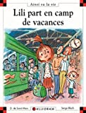 Lili part en camp de vacances - tome 80 (80)
