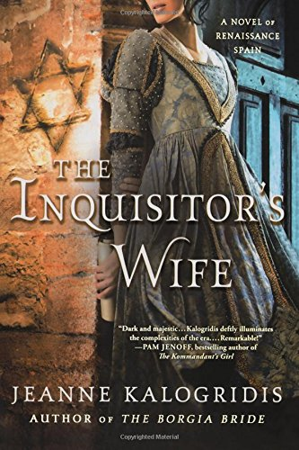 Download The Inquisitor's Wife: A Novel of Renaissance Spain ebook