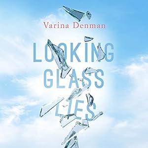 Looking Glass Lies Audiobook