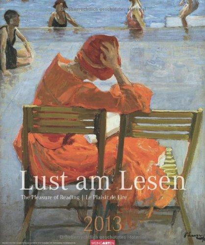 Lust am Lesen 2013 / The Pleasure of Reading / Le Plaisir de lire